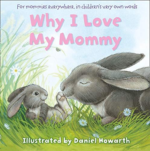 [E.B.O.O.K] Why I Love My Mommy<br />PDF