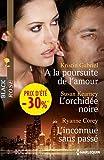 img - for A la poursuite de l'amour - L'orchid    e noire - L'inconnue sans pass    : (promotion) book / textbook / text book