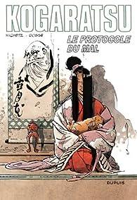 Kogaratsu, Tome 12 : Le protocole du mal par  Bosse