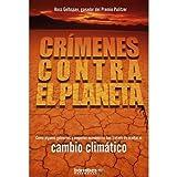 img - for Crimenes Contra El Planeta book / textbook / text book