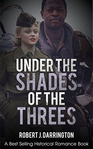 Under the shades of the threes: Historical romance (African