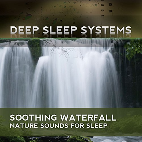 sounds sleep soothing nature relaxing waterfall music continuous deep ocean watefall systems sound water amazon machine artwork waves relaxation spotify