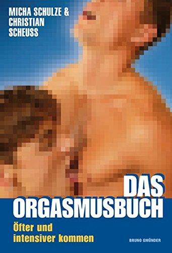 Das Orgasmusbuch: Öfter und intensiver kommen