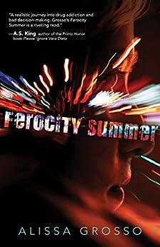 Ferocity Summer by [Grosso, Alissa]
