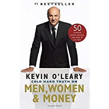 Cold Hard Truth On Men, Women and Money