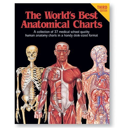 The World's Best Anatomical Charts (World's Best Anatomical Chart Series) ()