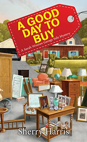A Good Day to Buy (A Sarah W. Garage Sale Mystery) cover
