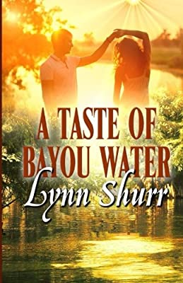 A Taste of Bayou Water