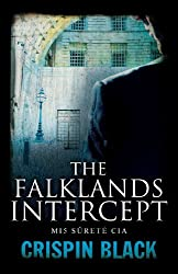 The Falklands Intercept: MI5, Sûreté, CIA