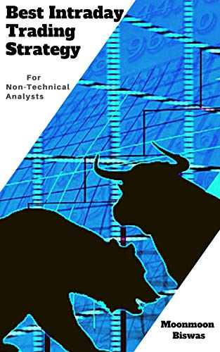 Best Intraday Trading Strategy For Non-Technical Analysts