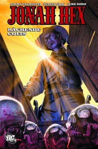 Jonah Hex, Band 2: Rächende Colts