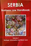 Serbia Business Law Handbook, IBP USA, 1438770979