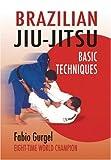 Brazilian Jiu-Jitsu Basic Techniques, Fabio Gurgel, 1583941657