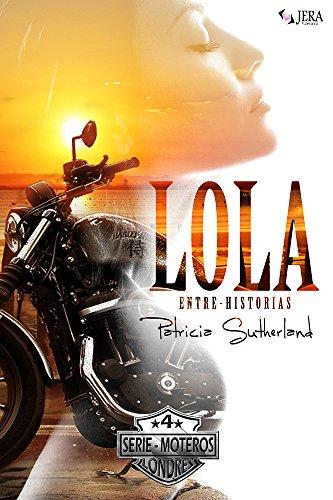 Lola (Serie Moteros) (Spanish Edition)