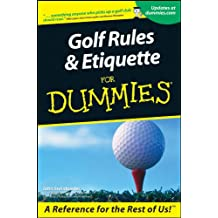 Golf Rules and Etiquette For Dummies