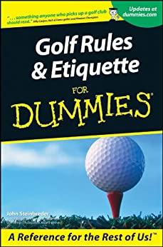 Golf Rules and Etiquette For Dummies by [Steinbreder, John]