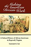 Making the American Dream Work, Lauranett Lee, 1600374662