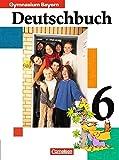 Deutschbuch Gymnasium - Bayern: 6. Jahrgangsstufe - Schülerbuch
