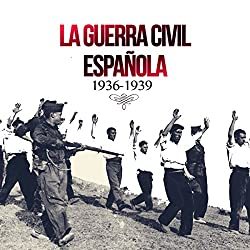 La Guerra Civil Española [The Spanish Civil War]