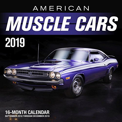American Muscle Cars 2019: 16-Month Calendar