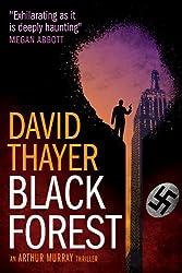 Black Forest (Arthur Murray Thrillers Book 1)