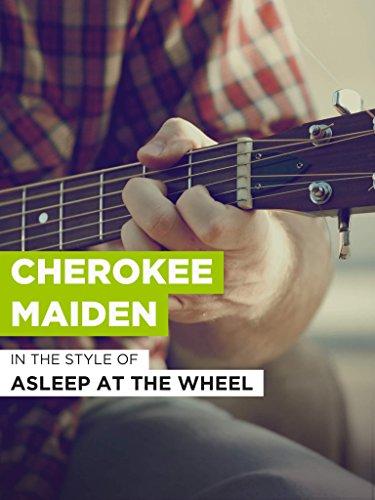 Cherokee A/c (Cherokee Maiden)