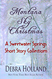 Montana Sky Christmas: A Sweetwater Springs Short Story Collection (The Montana Sky Series)