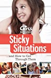Sticky Situations... and How to Get Through Them, Discovery Girls, 1934766054
