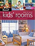 Ideas for Great Kids' Rooms, Editors of Sunset Books, 0376017619