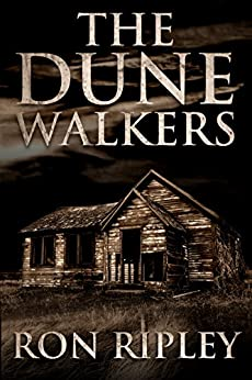 The Dunewalkers (Moving In Series Book 2) by [Ripley, Ron]