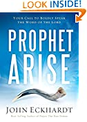 #10: Prophet, Arise: Your Call to Boldly Speak the Word of the Lord