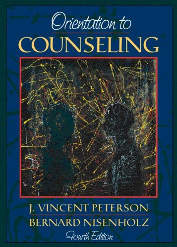Orientation to Counseling (4th Edition)