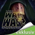War was? Die Krieg-der-Sterne-Parodie | Paul Erickson