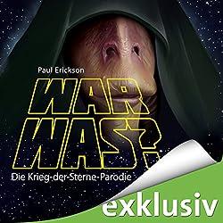 War was? Die Krieg-der-Sterne-Parodie