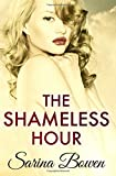 The Shameless Hour (The Ivy Years) (Volume 4)