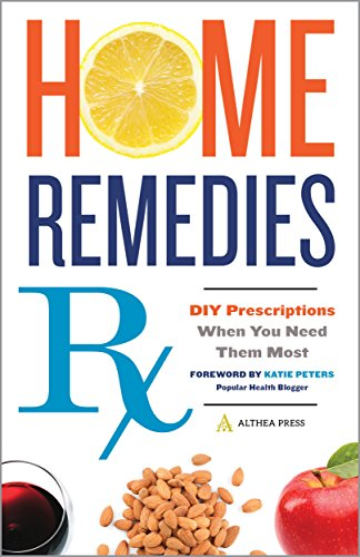 Home Remedies Rx: DIY Prescriptions When You Need Them Most cover