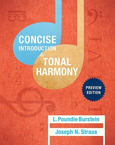 Concise Introduction to Tonal Harmony: Preview Edition (Class Test Edition) by L. Poundie Burstein (2015-07-30)