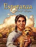 Esperanza Means Hope, Gwen Harvey, 0910037523