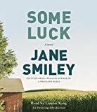 Some Luck: A novel (The Last Hundred Years Trilogy: A Family Saga)