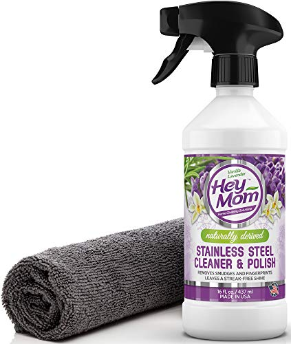 Hey Mom Stainless Steel Cleaner for Appliances - Natural Appliance Polish Creates a Powerful Barrier Against Fingerprints/Water Stains/Food Grime - Makes Kitchen Refrigerator/Sink Look Shiny and New