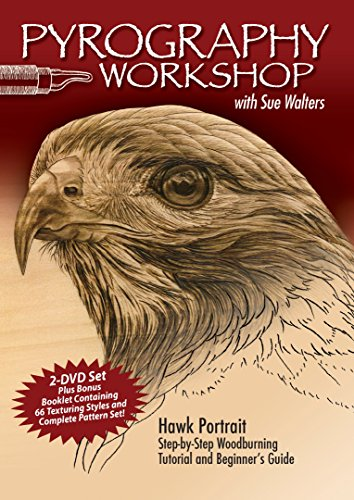 Pyrography Workshop with Sue Walters DVD: Hawk Portrait Step-by-Step Woodburning Tutorial and Beginner's Guide (Fox Chapel Publishing) 2-DVD Set & 16 Page Booklet with Patterns & Reference Photography
