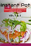 Instant Pot : Complete Guide for Ketogenic Diet & Paleo Diet...