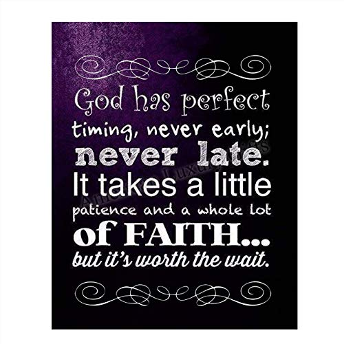 God's Perfect Timing- Christian Wall Art- 8x10- Scripture Wall Art- Ready to Frame. Home Décor, Office Décor-Perfect Christian Gifts to Inspire, Encourage and Remind Us God Is ALWAYS There-Have Faith!