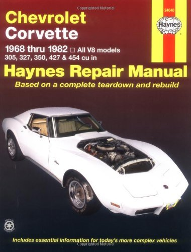 Chevrolet Corvette: 1968 thru 1982, All V8 models, 305, 327, 350, 427 & 454 cu in (Haynes Manuals) by Alan Harold Ahlstrand (1999-07-30)