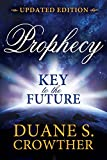 img - for Prophecy: Key to the Future book / textbook / text book