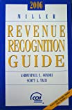 Miller Guide to Revenue Recognition 2006, Taub, 0808089994
