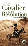 Le cavalier de la révolution par Trotignon