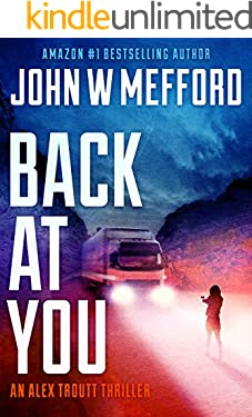 BACK AT YOU (An Alex Troutt Thriller Book 9)