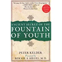 Ancient Secret of the Fountain of Youth by Peter Kelder (1997-03-01)