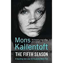 The Fifth Season (Malin Fors 5) by Mons Kallentoft (2014-09-25)